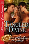 Tangled in Divine [Divine Creek Ranch...