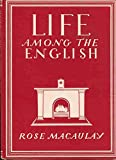 img - for Life among the English (Britain in pictures) book / textbook / text book