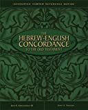 The Hebrew-English Concordance to the Old Testament (0310208394) by John R. Kohlenberger III