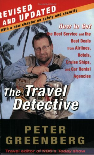 The Travel Detective: How to Get the Best Service