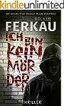 Ich bin kein Mörder: Thriller (Buch 3...