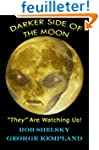 "DARKER SIDE OF THE MOON ""They"" Are Wa..."