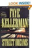 Street Dreams (Kellerman, Faye)