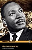 Martin Luther King, Level 3, Penguin Readers (2nd Edition) (Penguin Readers, Level 3)
