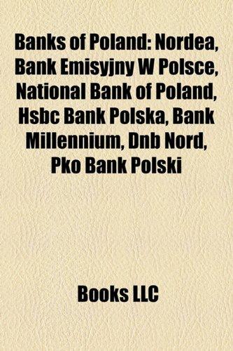 banks-of-poland-nordea-bank-emisyjny-w-polsce-national-bank-of-poland-hsbc-bank-polska-bank-millenni
