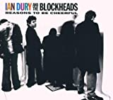 Ian Dury & the Blockheads Reasons to Be Cheerful