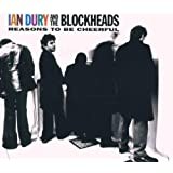 "Reasons to Be Cheerfulvon ""Ian Dury & The Blockheads"""