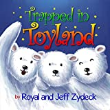 Trapped in Toyland