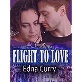 Flight to Love: Runaway Mom ~ Edna Curry
