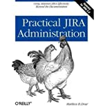 img - for [(Practical JIRA Administration )] [Author: Matthew B. Doar] [Jul-2011] book / textbook / text book
