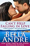 Can't Help Falling In Love (The Sullivans Book 3)