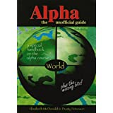 Alpha: World: The Unofficial Guideby Elizabeth McDonald