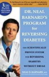 Dr. Neal Barnard's Program for Reversing Diabetes The