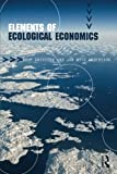 img - for Elements of Ecological Economics book / textbook / text book