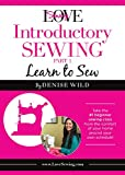 LoveSewing Introductory Sewing - Part 1: Learn to Sew