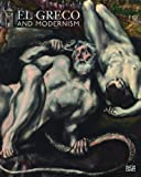 img - for El Greco and Modernism book / textbook / text book