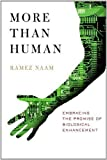 More Than Human by Ramez Naam (Aug 9 2010)