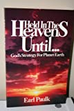 img - for Held in the heavens until-- book / textbook / text book