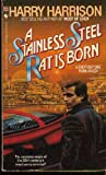 A Stainless Steel Rat Is Born (Stainless Steel Rat, Book 1)