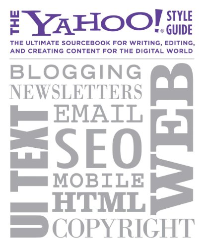 the-yahoo-style-guide-the-ultimate-sourcebook-for-writing-editing-and-creating-content-for-the-web