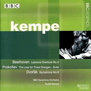 ベートーヴェン:序曲「レオノーレ」第3番/プロコフィエフ:組曲「3つのオレンジへの恋」/ドヴォルザーク:交響曲第9番「新世界より」(BBC響/ケンペ)(1975)