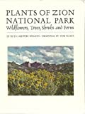 Plants of Zion National Park (091563001X) by Ruth A. Nelson
