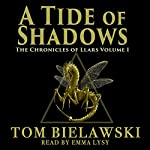 A Tide of Shadows: The Chronicles of Llars, Book 1 | Tom Bielawski