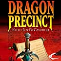 Dragon Precinct: Cliff's End, Book 1 Audiobook by Keith R. A. DeCandido Narrated by Michael Page