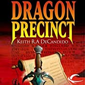 Dragon Precinct: Cliff's End, Book 1 | Keith R. A. DeCandido