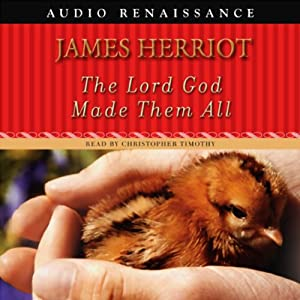 The Lord God Made Them All | [James Herriot]
