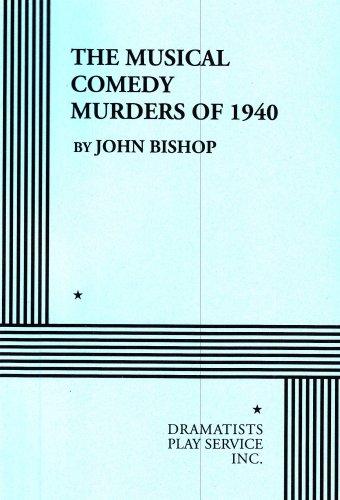 The Musical Comedy Murders of 1940.