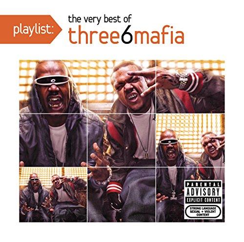 Three 6 Mafia - Playlist: The Very Best Of Three 6 Mafia (2014) [FLAC] Download