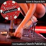 Vegas Confessions 8: Cirque du Spite |  Editors of Sounds Publishing