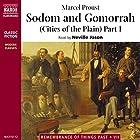 Sodom and Gomorrah (Cities of the Plain), Part I Hörbuch von Marcel Proust Gesprochen von: Neville Jason