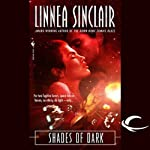 Shades of Dark: The Dock Five Universe Series, Book 2 (       UNABRIDGED) by Linnea Sinclair Narrated by Dina Pearlman