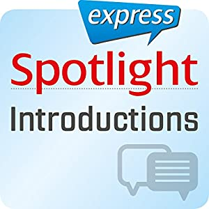 Spotlight express - Introductions Hörbuch