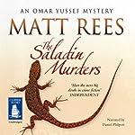 The Saladin Murders: Omar Yussef, Book 2 | Matt Rees
