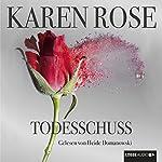 Todesschuss | Karen Rose
