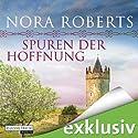 Spuren der Hoffnung (O'Dwyer 1) Hörbuch von Nora Roberts Gesprochen von: Elena Wilms