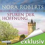Spuren der Hoffnung (O'Dwyer 1) | Nora Roberts