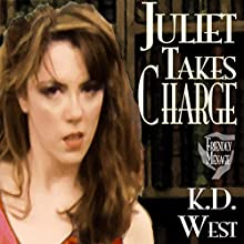 Juliet Takes Charge: Juliet Takes Flight, Book 6 Audiobook by K.D. West Narrated by Mary Cyn