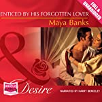 Enticed by His Forgotten Lover | Maya Banks