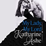 My Lady, My Lord | Katharine Ashe