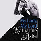 My Lady, My Lord | [Katharine Ashe]