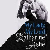 My Lady, My Lord | [Katharine Ashe]