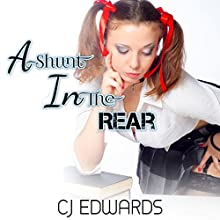 A Shunt in the Rear: In Debt for Sex, Book 1 (       UNABRIDGED) by Charlotte Edwards Narrated by Harrison Richards