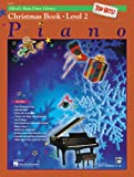 Alfred's Basic Piano Course Top Hits! Christmas, Bk 2 (Alfred's Basic Piano Library)