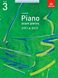 ABRSM Selected Piano Exam Pieces 2011 & 2012, Grade 3 (ABRSM Exam Pieces)