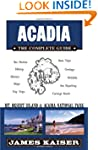Acadia: The Complete Guide: Mount Des...