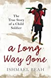 Cover of A Long Way Gone by Ishmael Beah 0007247095
